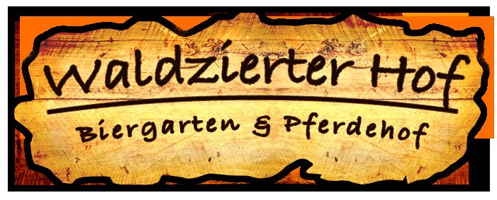 Waldzierter Hof :: Biergarten & Pferdehof